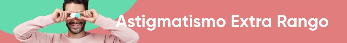 Astigmatismo Extra Rango